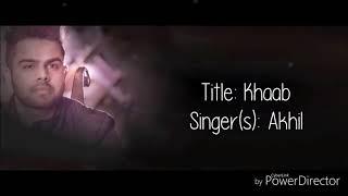 Khaab || Akhil || Orignal Karaoke || with lyrics ||