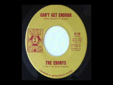 Can't Get Enough-The Ebonys-1969