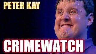 Crimewatch Reconstructions | Peter Kay