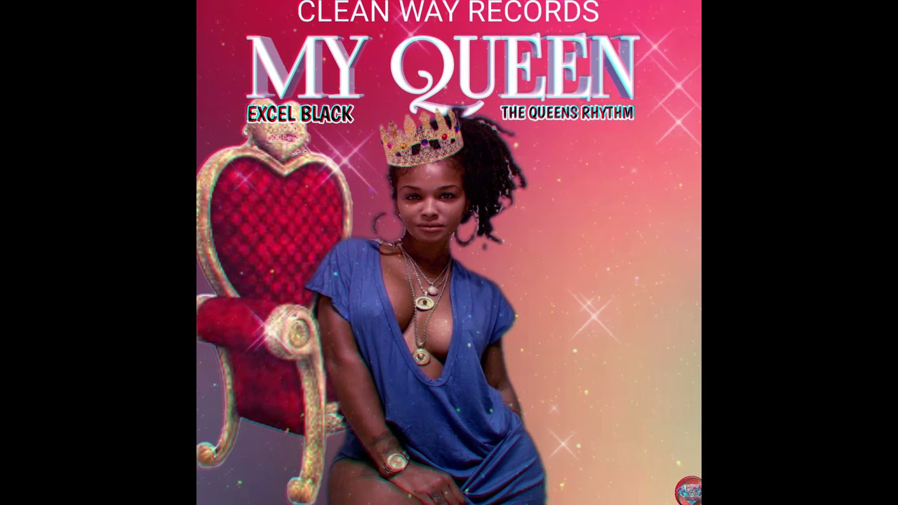 DOWNLOAD Excel Black ~ My Queen (Official Audio HD) Mp3 song