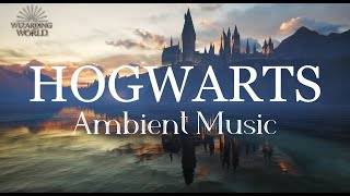 Harry Potter Ambient Music | Hogwarts | Relaxing, Studying, Sleeping