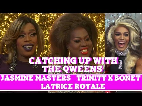 Catching Up With The Qweens: Latrice Royale, Jasmine Masters, and Trinity K Bonet!