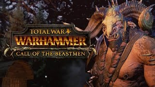 Total War: Warhammer - Call of the Beastmen Announcement Trailer
