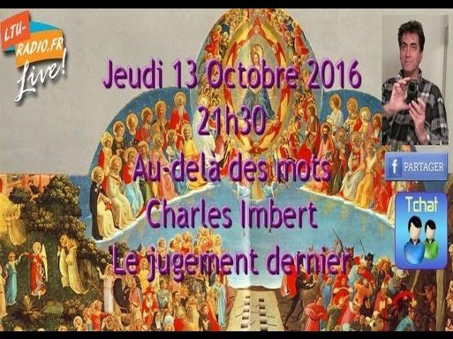 Au delà des mots   Charles Imbert   Le jugement dernier   13 10 2016