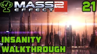 On to new Frontiers - Mass Effect 2 Walkthrough Ep. 21 [Mass Effect 2 Insanity Walkthrough]
