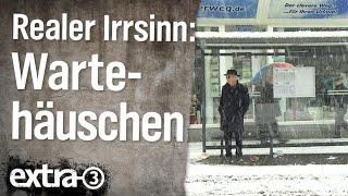 Realer Irrsinn: Bus-Wartehäuschen 30 Meter von Bushaltestelle entfernt | extra 3 | NDR