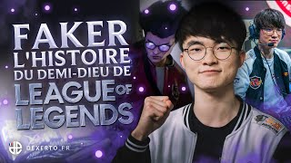FAKER, L'HISTOIRE DU DEMI-DIEU DE LEAGUE OF LEGENDS