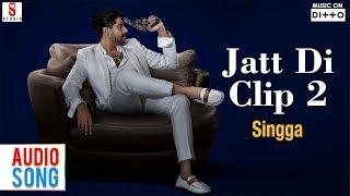 Jatt Di Clip 2 by Singga | Set As Your Caller Tune | Ditto Music | ST Studios |