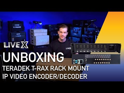 Unboxing: Teradek T-Rax Rack Mount IP Video Encoder/Decoder