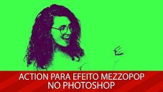 🚀 BAIXE GRATUITAMENTE: Action para efeito Mezzopop no Photoshop