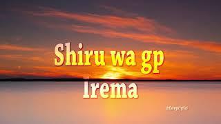 Shiru wa gp-Irema lyrical video