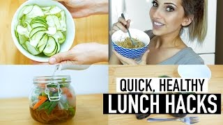 HEALTHY LUNCH HACKS | QUICK EASY LUNCH IDEAS FOR WORK SCHOOL + HOME