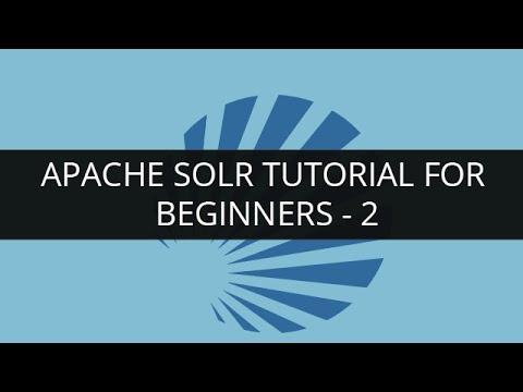 Apache Solr Tutorial for Beginners -2 | Apache Lucene Tutorial -2 | Solr Search Tutorial | Edureka