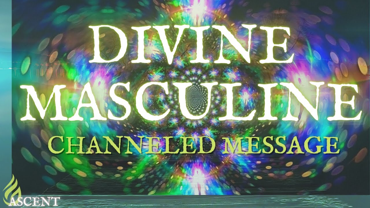 Download Your Divine Masculine senses things are about to shift now they know to go find you DEEP CHANNELING