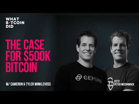 The Case for $500K Bitcoin with Cameron & Tyler Winklevoss