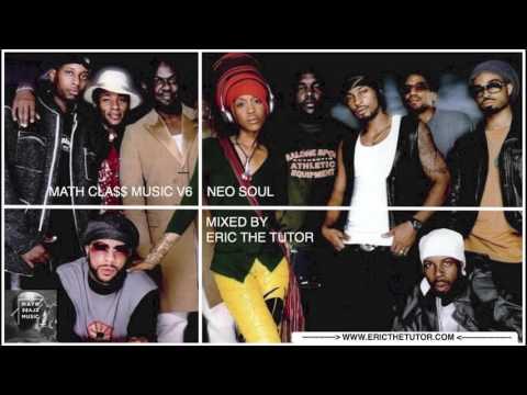 Old School Neo Soul Playlist (90s R&B Hits Mix By Eric The Tutor) MathCla$$ Music V6