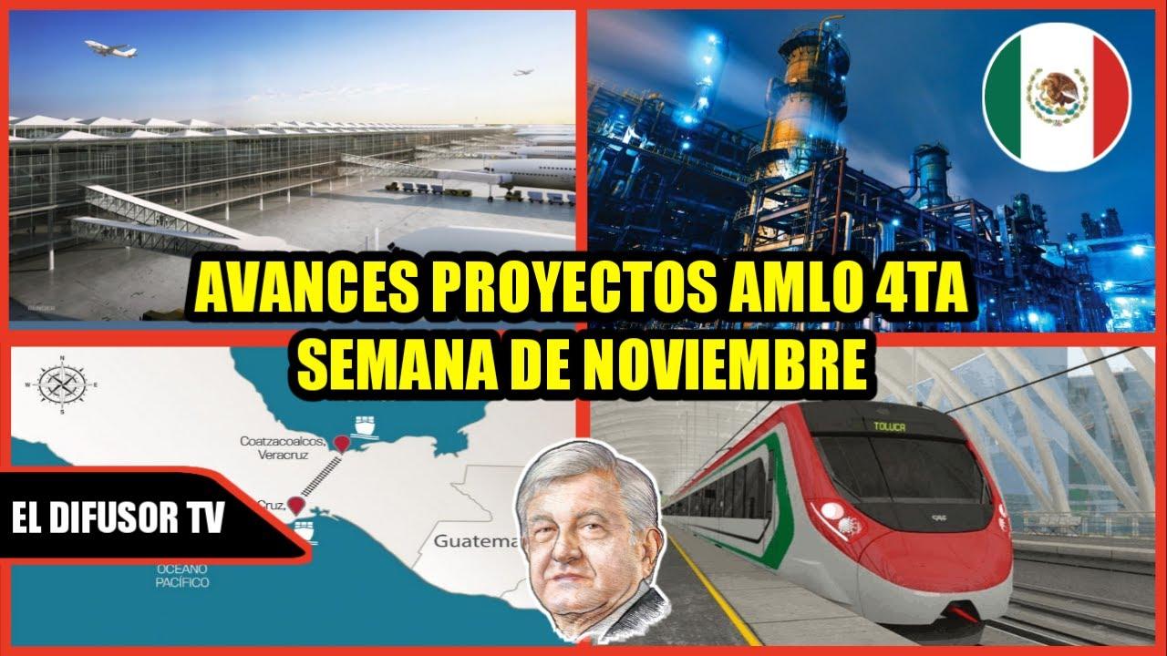 AVANCES AIFA, TREN INTERURBANO, DOS BOCAS & CORREDOR INTEROCEANICO 4TA SEMANA DE NOVIEMBRE.