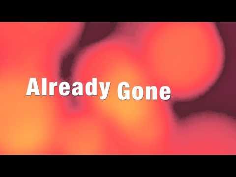 KELLY CLARKSON Already Gone [HD] Lyrics