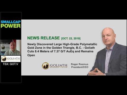 [OCT. 22, 2019 NEWS RELEASE] Goliath Resource Ltd.