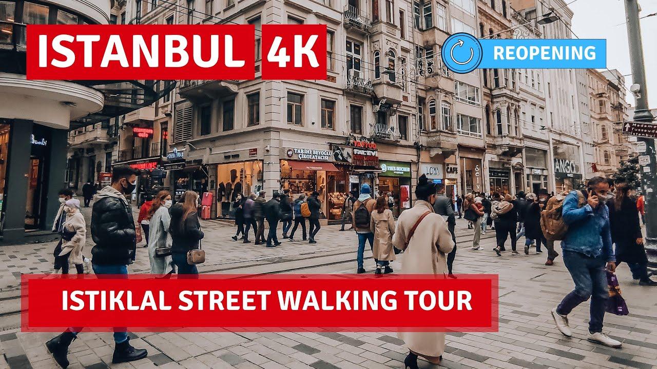 FULL REOPENING! Istanbul Istiklal Street Walking Tour 14 June 2021  4k UHD 60fps