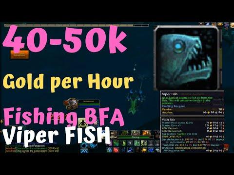 WOW Fishing Gold Farming Guide 50k Hourly BFA Fishing Patch 8.2 Nazjatar Viper Fish
