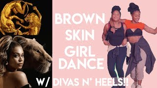 WATCH ME LEARN TO DANCE! | Brown Skin Girl Choreo with DivasNHeels! | Tiffany Laibhen