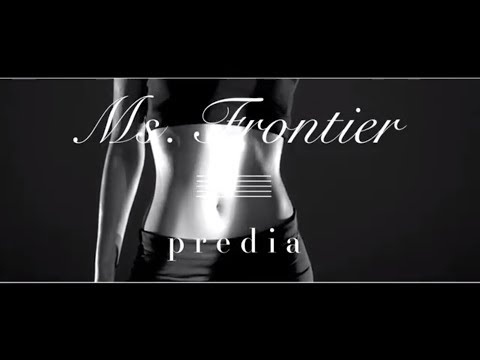 predia「Ms.Frontier」