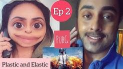 PUBG | Plastic & Elastic Series || Pearle Maaney