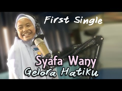 Syafa Wany - Gelora Hatiku (First Single)