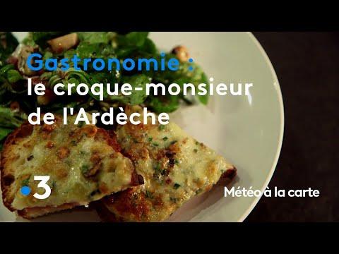 gastronomie-:-le-croque-monsieur-des-montagnes-ardéchoises---météo-à-la-carte