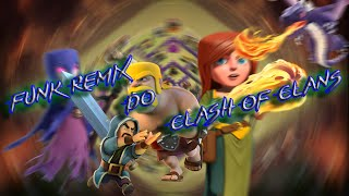 Clash Of Clans- Musica De Atake ( Funk Remix )