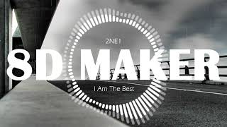 2NE1 - 내가 제일 잘 나가 (I Am The Best) [8D TUNES / USE HEADPHONES] 🎧
