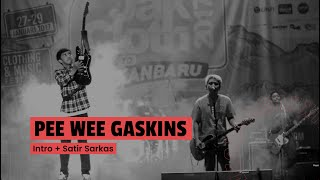 Video Pee Wee Gaskins - Intro + Satir Sarkas (Live at JakCloth 2017) download MP3, 3GP, MP4, WEBM, AVI, FLV Oktober 2018
