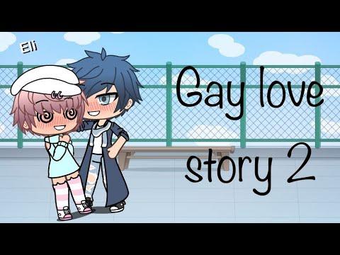 gay love story  mini  gacha life youtube