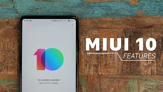7 New MIUI 10 Features!