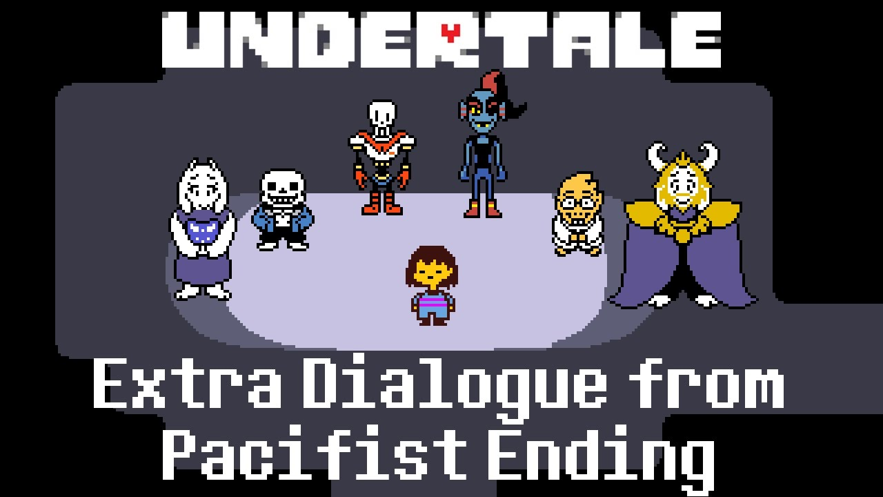 video] Extra Dialogue from Pacifist Ending : Undertale