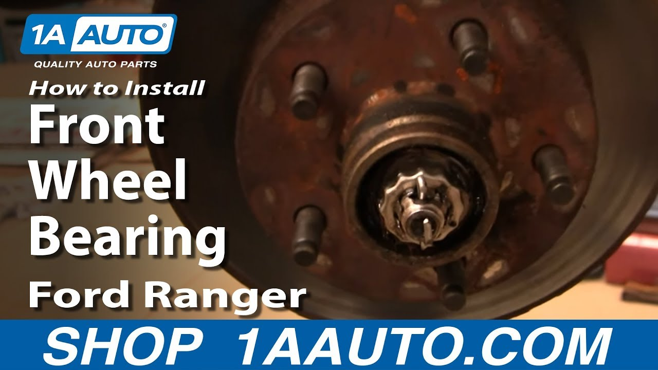 How To Replace Front Wheel Bearing 95 11 Ford Ranger 2wd