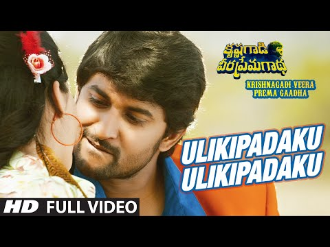 Ulikipadaaku Ulikipadaku Full Video Song | Krishnagadi Veera Prema Gaadha (KVPG) | Nani,Mehr Pirzada