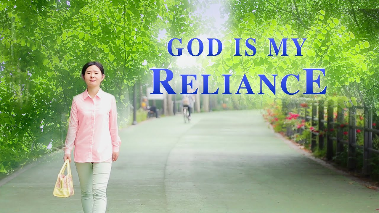 "Christian Video ""God Is My Reliance"""