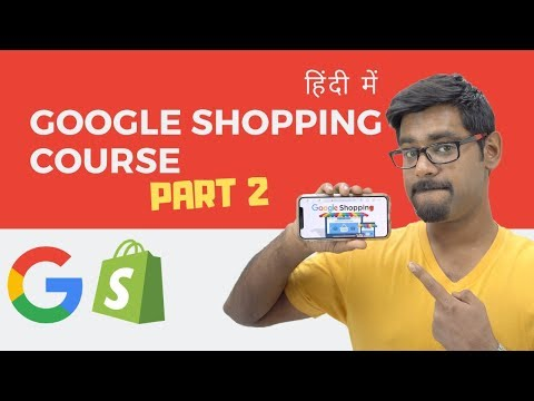 Google Shopping Course For Shopify Dropshipping Stores - PART 2 (HINDI) thumbnail