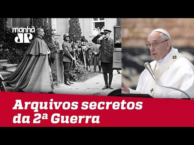 Papa abrirá arquivos secretos do Vaticano sobre Segunda Guerra Mundial