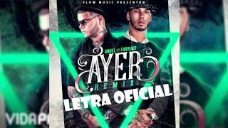 dj nelson ayer ft anuel aa farruko remix letra ofial