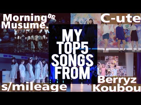 My Personal Top 5 Hello Project Songs from 'Old' Groups [MM OG, BK, C-UTE, SMILEAGE]