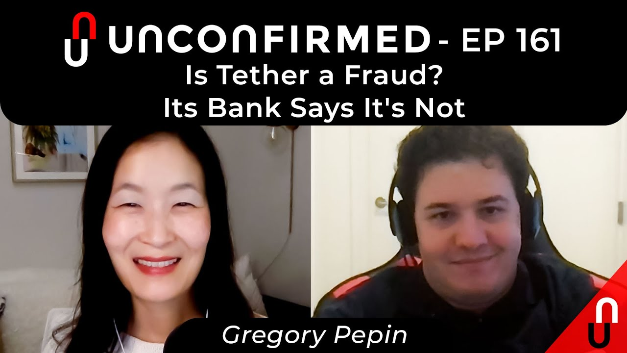 Is Tether a Fraud? Its Bank Says It's Not - Ep.161