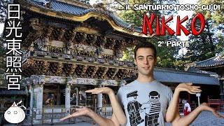 TOKYO VLOGS #29 - Il Santuario Tosho-gu Di Nikko (2° Parte) (ITA)