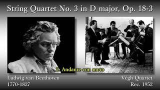 Beethoven: String Quartet No. 3, VéghQ (1952) ベートーヴェン 弦楽四重奏曲第3番 ヴェーグ四重奏団