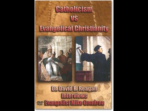 Catholicism VS Evangelical Christianity