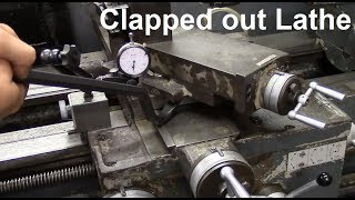 Worn Engine Lathe Evaluation