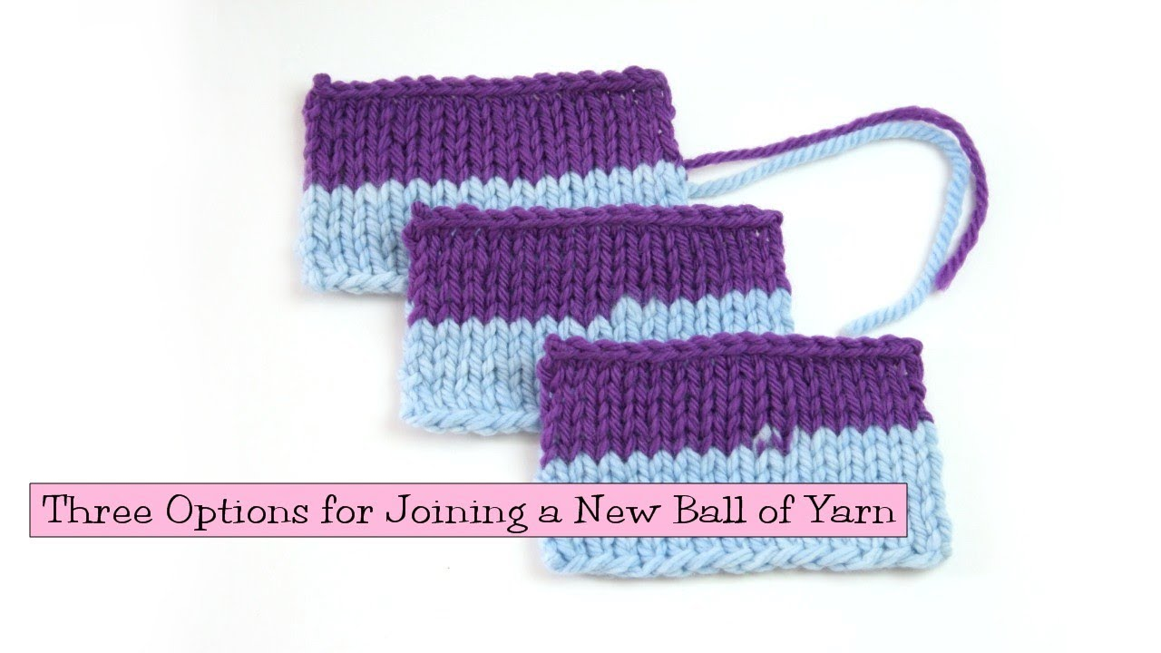 Knitting Russian Join Yarn : Knitting help three options for joining a new ball of