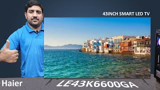 Haier 43Inch Smart LED Tv LE43K6600GA A Budget Smart LED Tv Unboxing amp Review Hindi